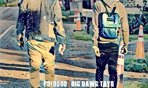 "POLO500 x Big Dawg Tayo – ""On My Way 2 Texaco"" (Mixtape Review)"
