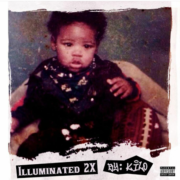 "Kilo – ""ILLUMINATED 2X"" LP (Album Review)"