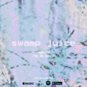 "The OG Ninja x Mag.Lo – ""Swamp Juice"""